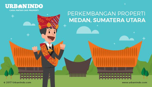 Medan, Magnet Investasi Properti di Sumatera Utara