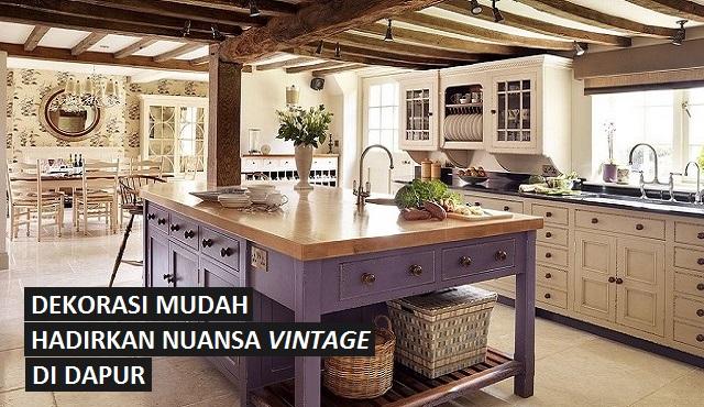 Dapur dengan Nuansa Vintage, Kenapa Tidak?