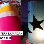 Persiapan Idul Fitri. Yuk, Buat Lentera Ramadan & Amplop THR Lebaran!