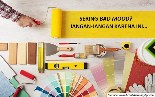 Sering Bad Mood? Jangan-Jangan Salah Pilih Warna Cat…