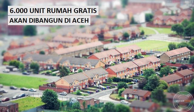 Segera Dibangun! 6.000 Unit Rumah Gratis untuk Warga Miskin di Aceh