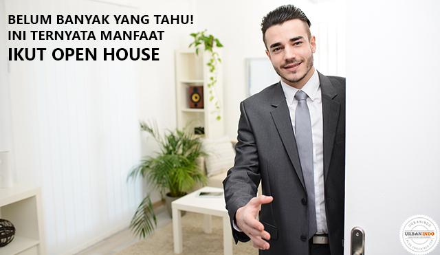 Pssst... Ternyata Ini Manfaat Ikut Open House Sebelum Membeli Rumah!
